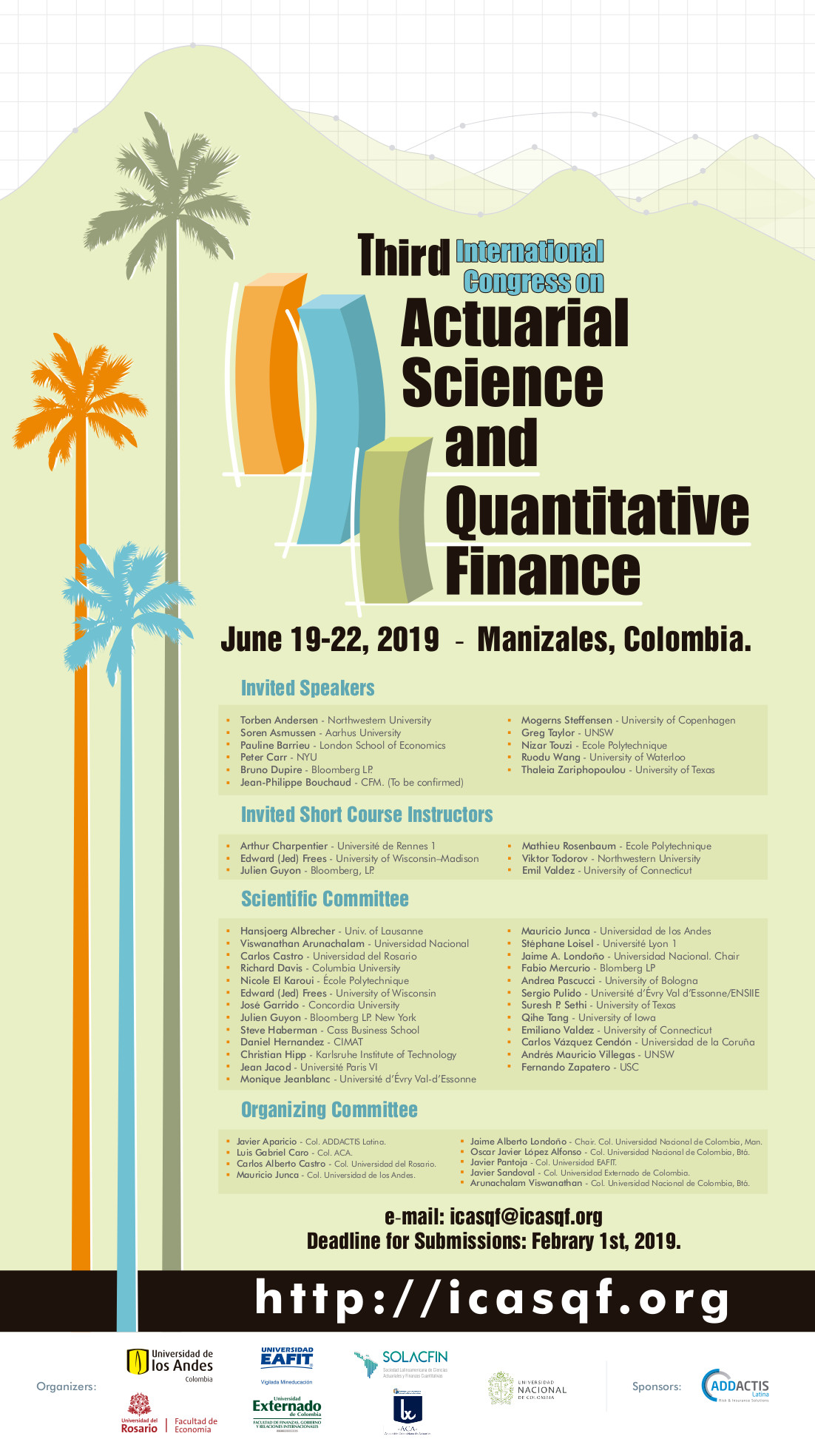 Third International Congress on Actuarial Science and Quantitative Finance (ICASQF 2019)