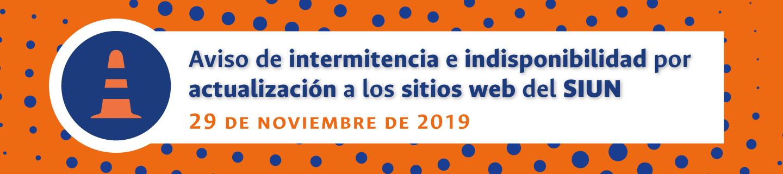 Aviso de intermitencia y de indisponibilidad de los sitios web del Sistema de Investigación de la Universidad Nacional de Colombia (29 nov. 2019)