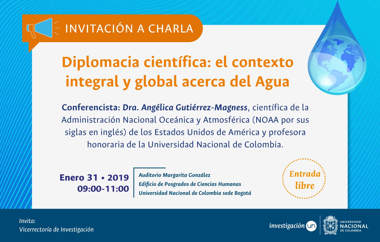 Charla «Diplomacia científica: el contexto integral y global acerca del Agua»