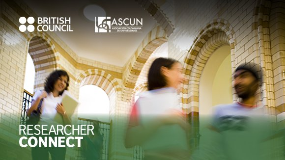 Researcher Connect (curso de desarrollo profesional para investigadores, British Council/ASCUN)
