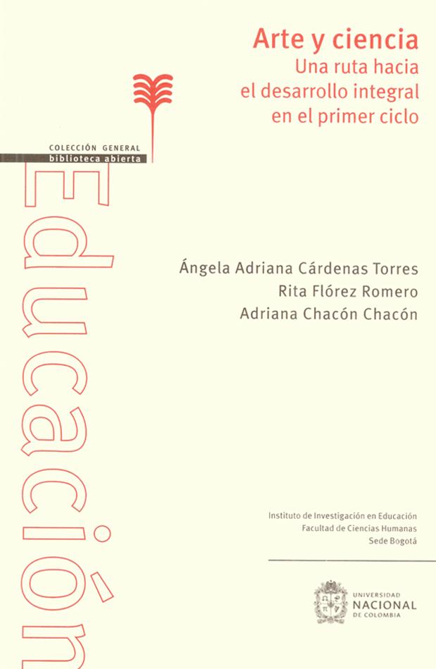 'Arte y ciencia: una ruta hacia el desarrollo integral en el primer ciclo' (Facultad de Ciencias Humanas, Sede Bogotá)