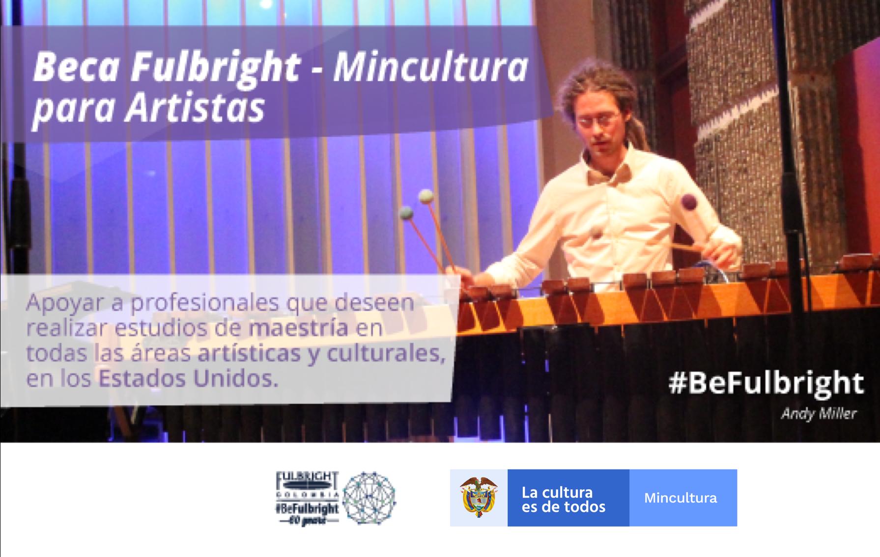 Beca Fulbright-Mincultura para artistas 2019