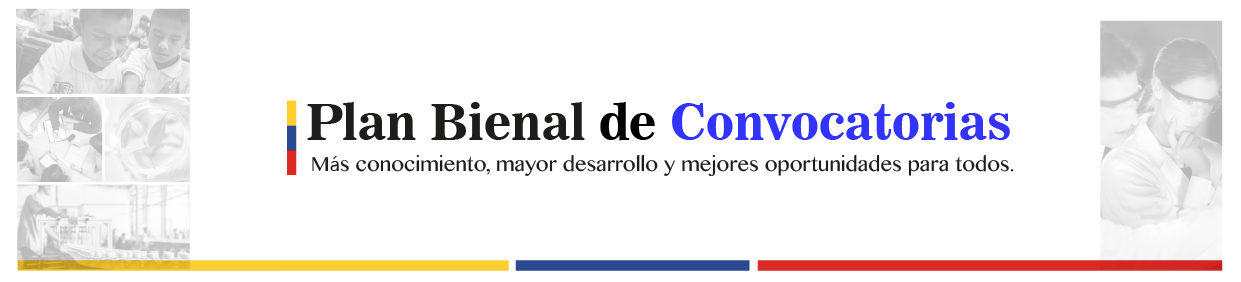 Convocatoria 2 Plan Bienal FCTeI Colciencias (propuestas de proyectos elegibles para el fortalecimiento de capacidades institucionales y de investigación de las IES Públicas)
