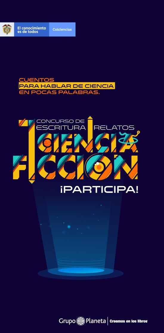 Primer concurso de escritura de ciencia ficción en torno a temas de ciencia (Colciencias)