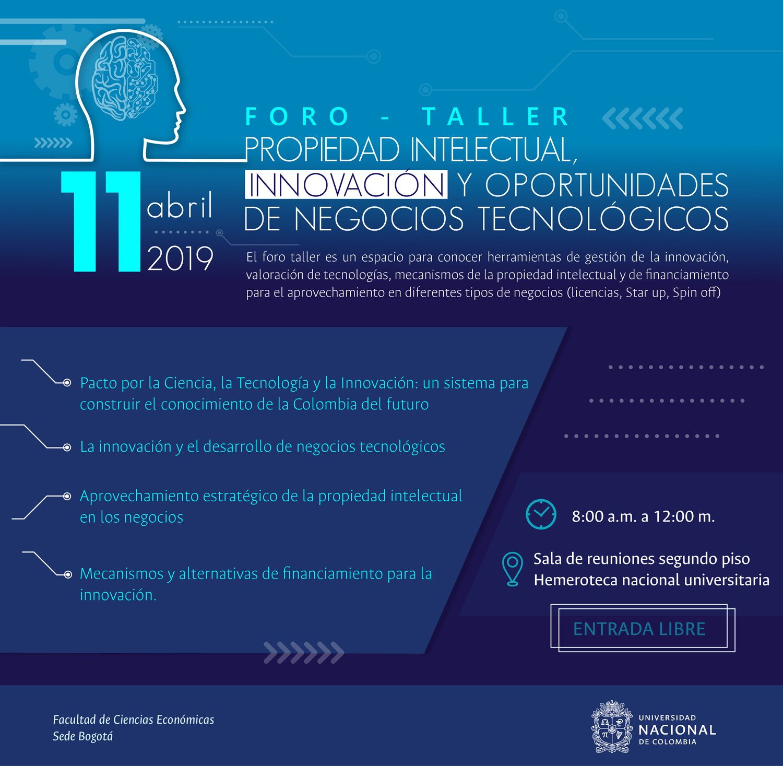 Foro-taller «Propiedad intelectual, innovación y oportunidades de negocios tecnológicos»