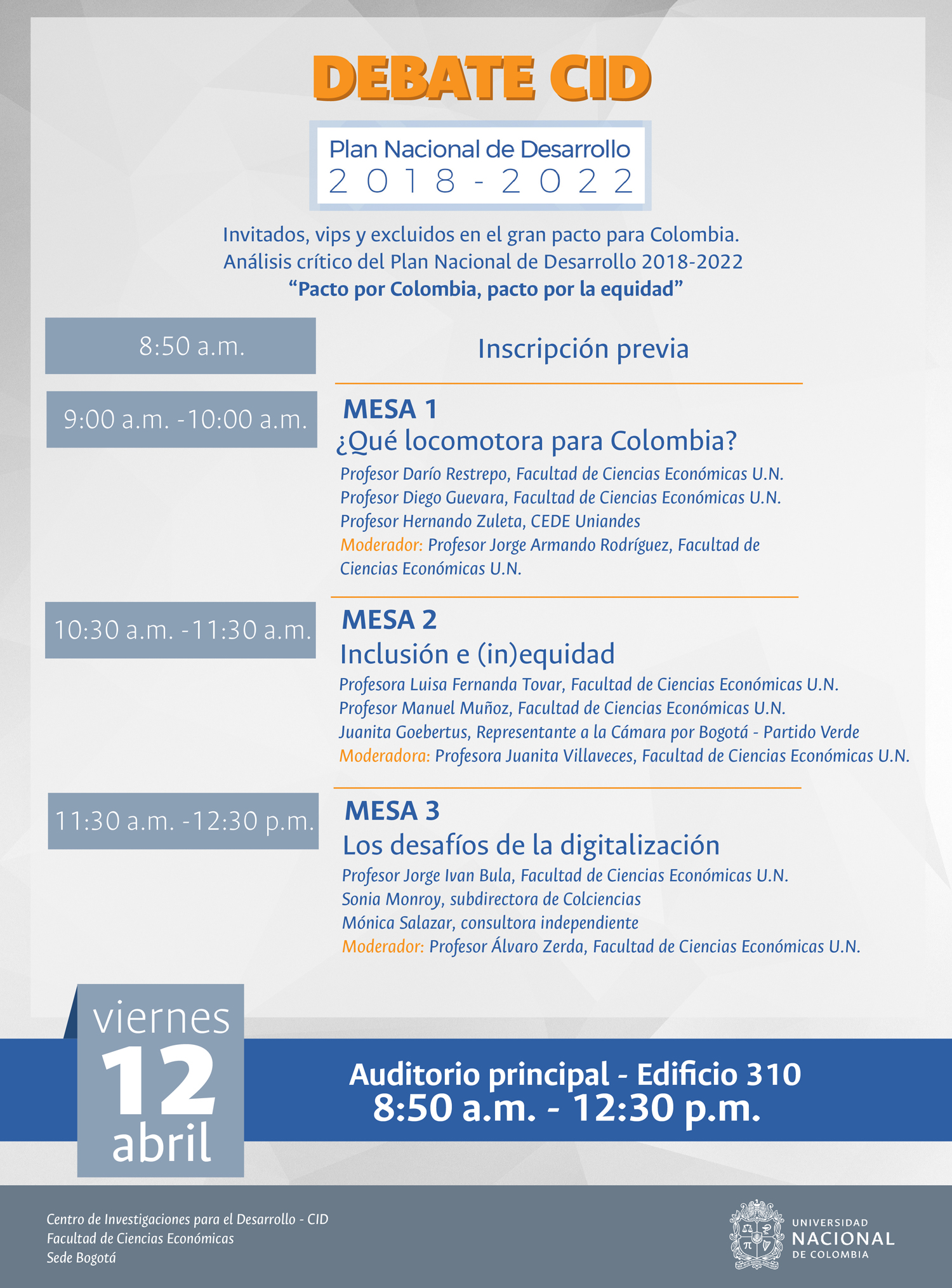 """[Debate CID] «Invitados, vips y excluidos en el gran pacto por Colombia. Análisis crítico del Plan Nacional de Desarrollo 2018-2022 """"Pacto por Colombia, pacto por la equidad""""»"""