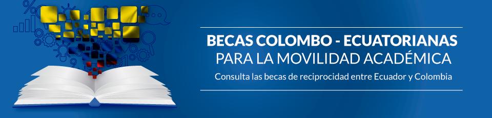 Programa de Becas de Reciprocidad Ecuador-Colombia 2019 (maestrías en Ecuador)
