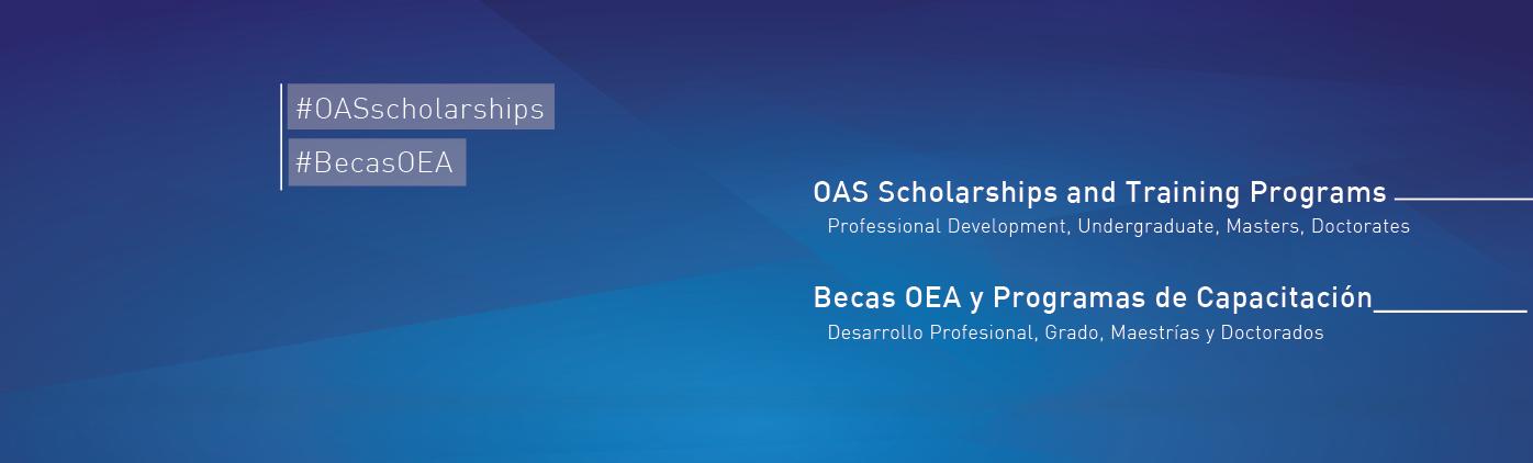 Programa de Becas Académicas de la OEA (Estudios de Posgrado o Investigación de Posgrado 2019-2020)