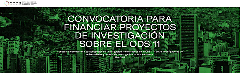 Convocatoria para financiar proyectos de investigación sobre el ODS 11, Comunidades y Ciudades Sostenibles (Centro de los Objetivos de Desarrollo Sostenible para América Latina y el Caribe, CODS)