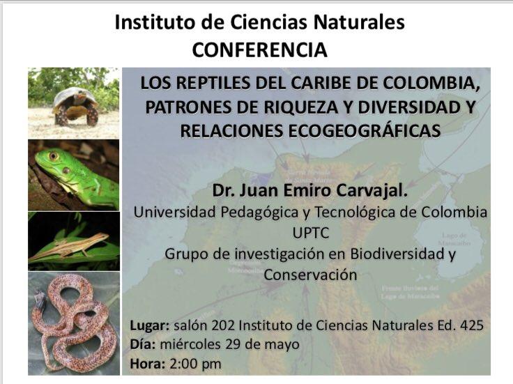 Conferencia «Los reptiles del Caribe de Colombia, patrons de riqueza y diversidad y relaciones ecogeográficas» (Juan Emiro Carvajal)