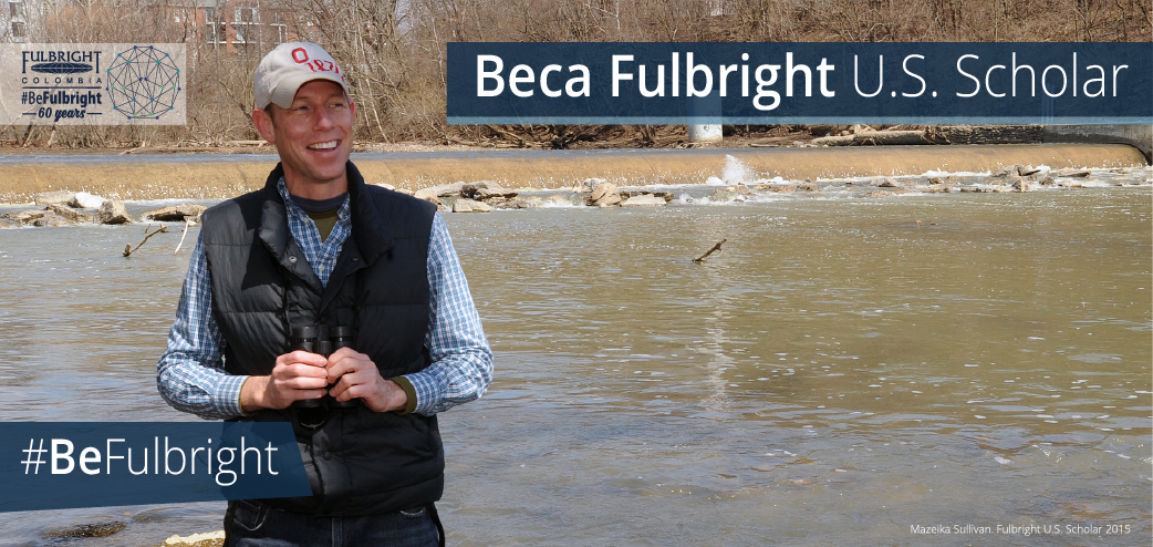 Beca Fulbright U.S. Scholar 2019 (Fulbright Colombia)