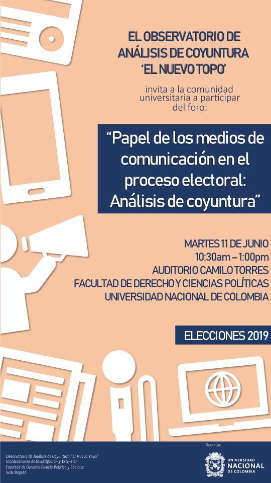 Foro «Papel de los medios de comunicación en el proceso electoral: análisis de coyuntura»