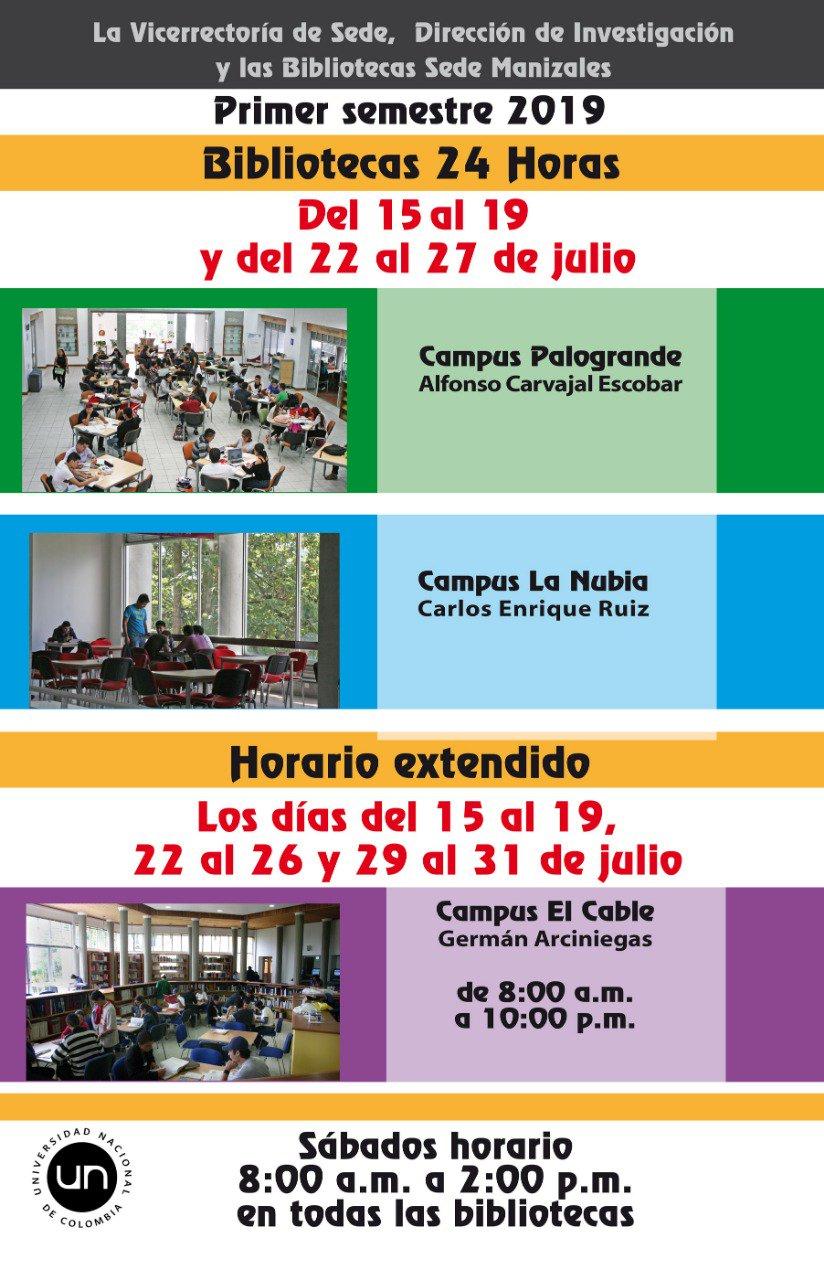 Horarios extendidos y #Biblioteca24Horas en la U. N. sede Manizales (2019-I)