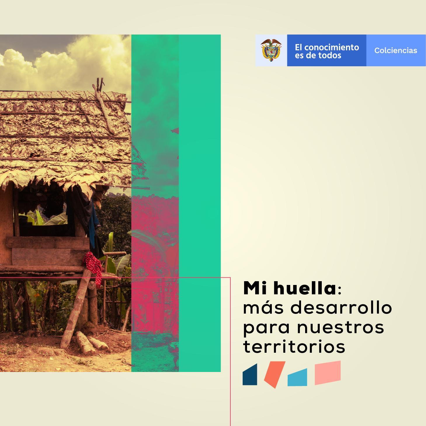 Convocatoria 4 (proyectos elegibles para apropiación social de la CTeI y vocaciones para la consolidación de una sociedad del conocimiento de los territorios)