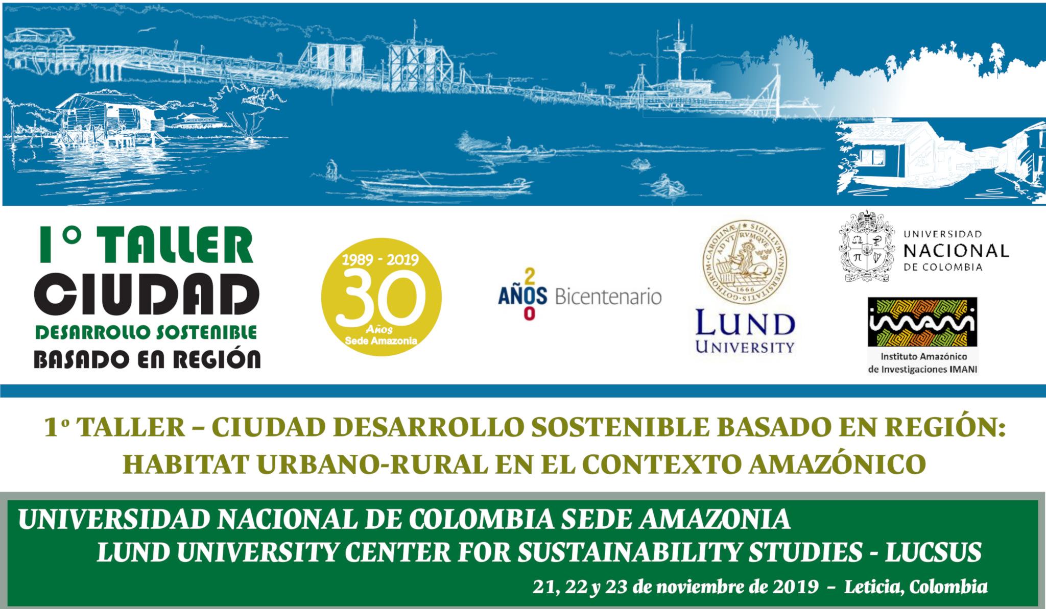 1er. Taller «Ciudad-desarrollo sostenible basado en región: hábitat urbano-rural en el contexto amazónico»