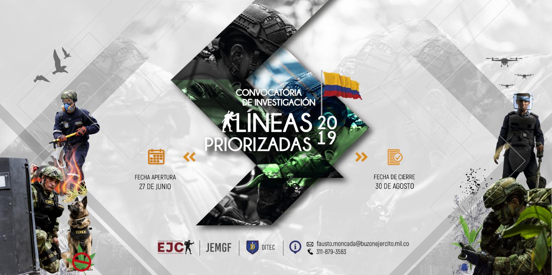 Convocatoria interna de investigación científica y desarrollo tecnológico del Ejército Nacional de Colombia enfocada a las líneas priorizadas de la fuerza 2019