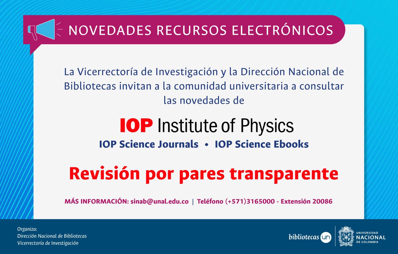 Novedades recursos electrónicos SINAB: revisión por pares transparente para las ciencias físicas (IOP América Latina)