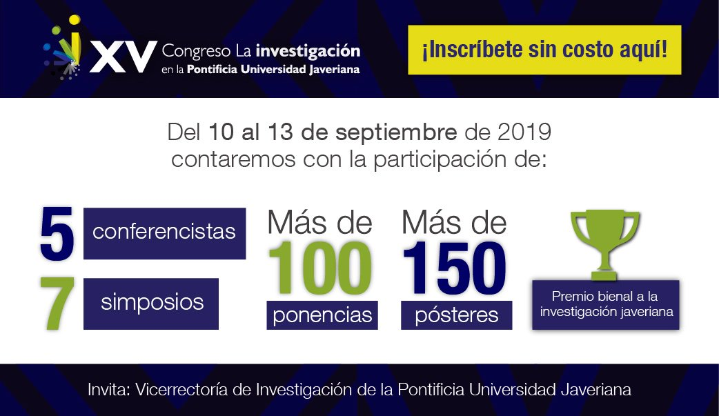 XV Congreso «La Investigación en la Pontificia U. Javeriana»