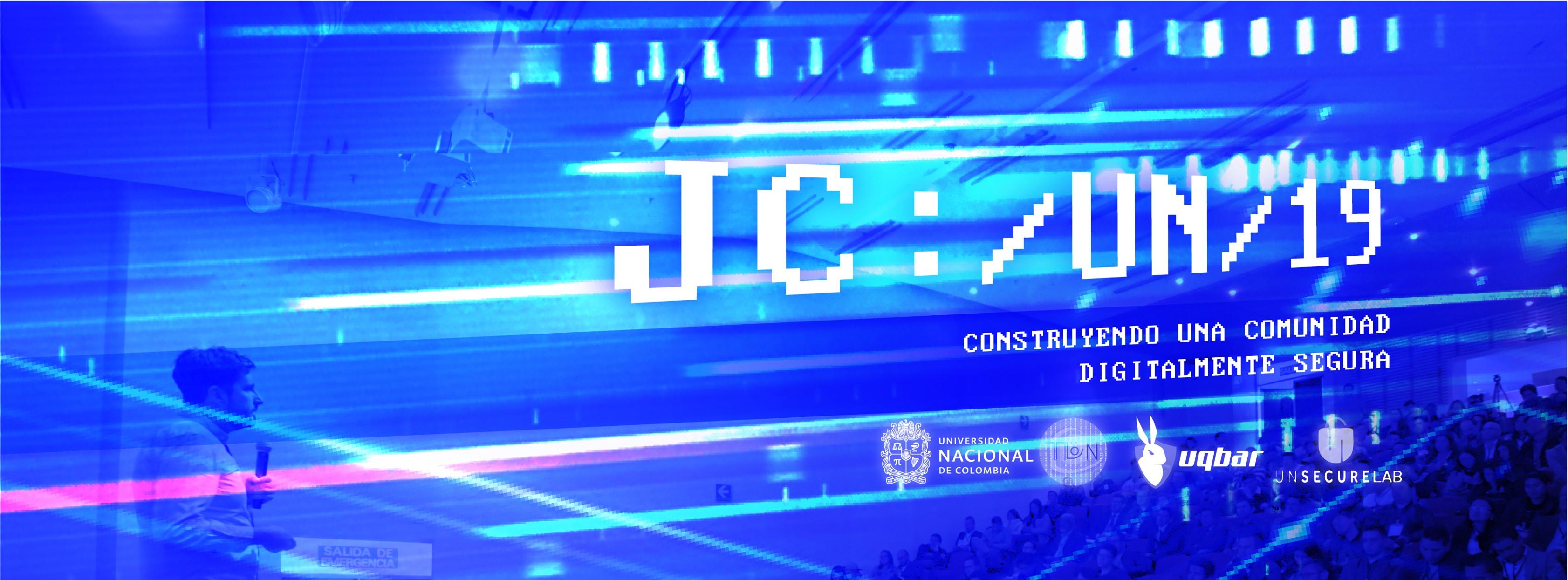 Segunda Jornada de Ciberseguridad Universidad Nacional de Colombia (JCUN 2019)