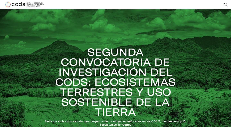 Segunda convocatoria de investigación del CODS: Ecosistemas terrestres y uso sostenible de la tierra