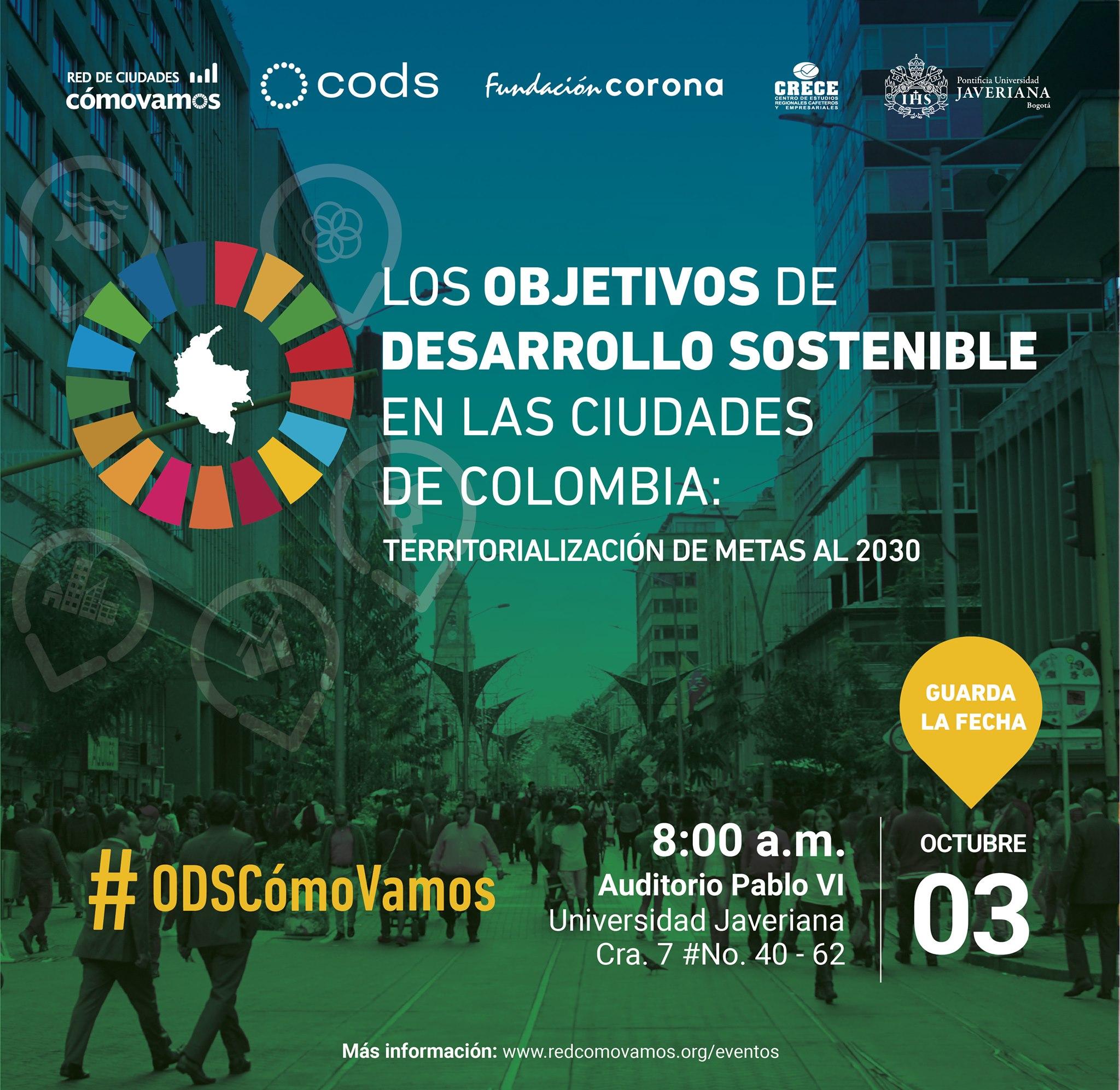Foro «Los Objetivos de Desarrollo Sostenible en las ciudades de Colombia: territorialización de metas al 2030»
