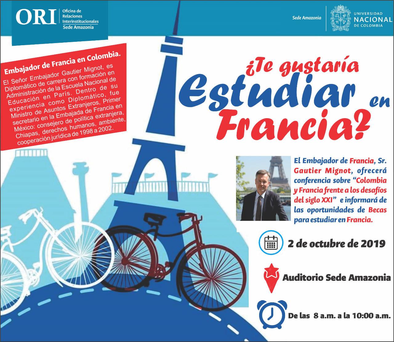 Conferencia «Colombia y Francia frente a los desafíos del siglo XXI» e información sobre becas en Francia (Gautier Mignot)