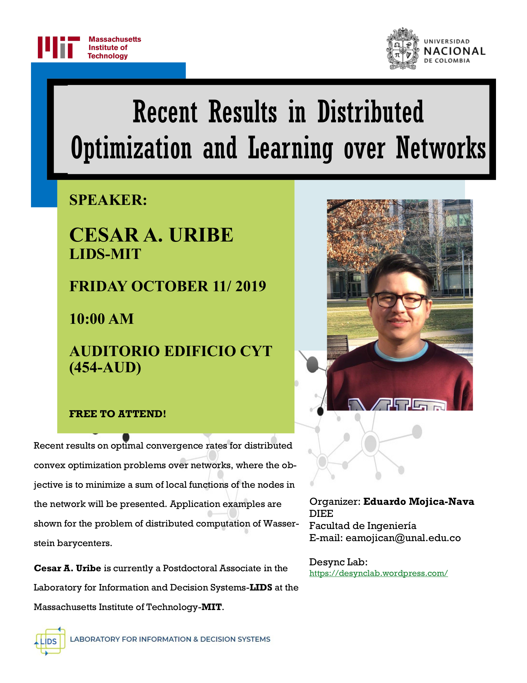 Lecture ?Recent Results in Distributed Optimization and Learning over Networks? (César A. Uribe)