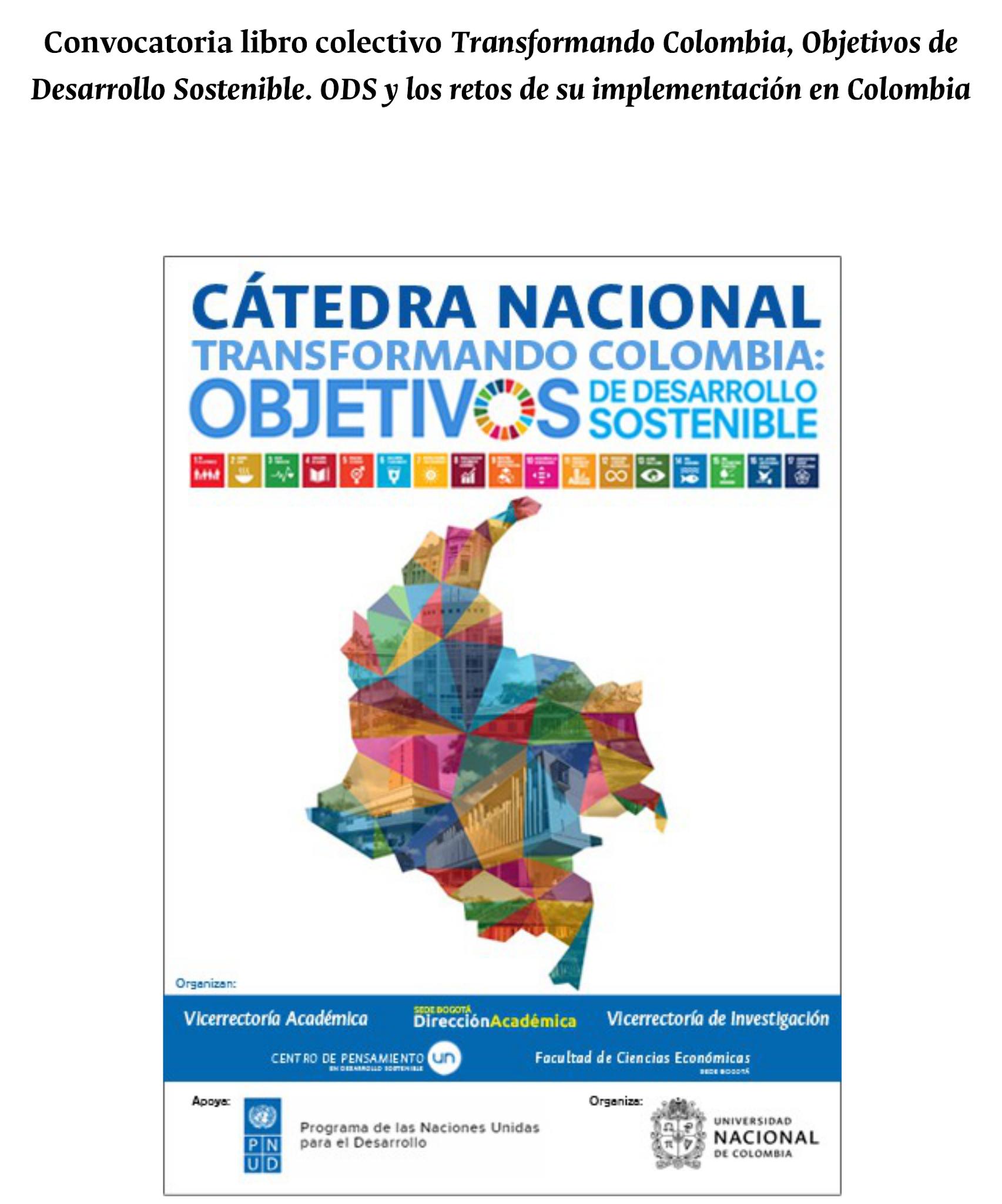 Convocatoria libro colectivo 'Transformando Colombia, Objetivos de Desarrollo Sostenible. ODS y los retos de su implementación en Colombia'