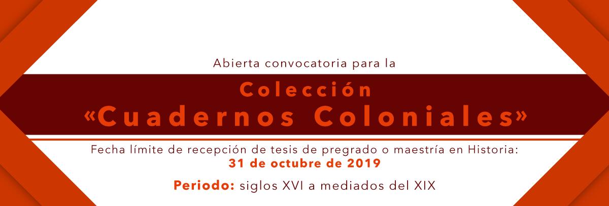 Convocatoria de la colección «Cuadernos Coloniales» del ICANH