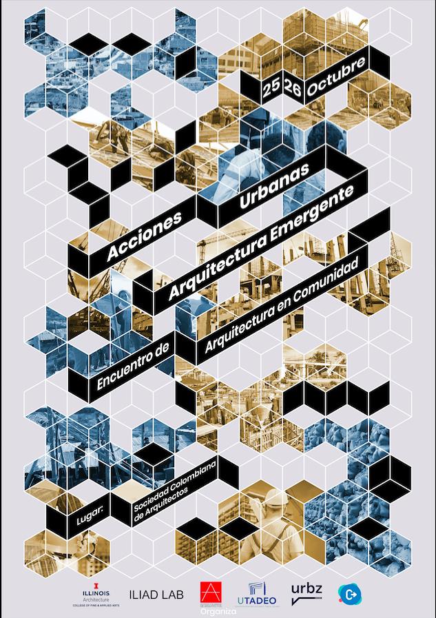 I Encuentro de Acciones Urbanas y Arquitectura Emergente: Encuentro en Comunidad