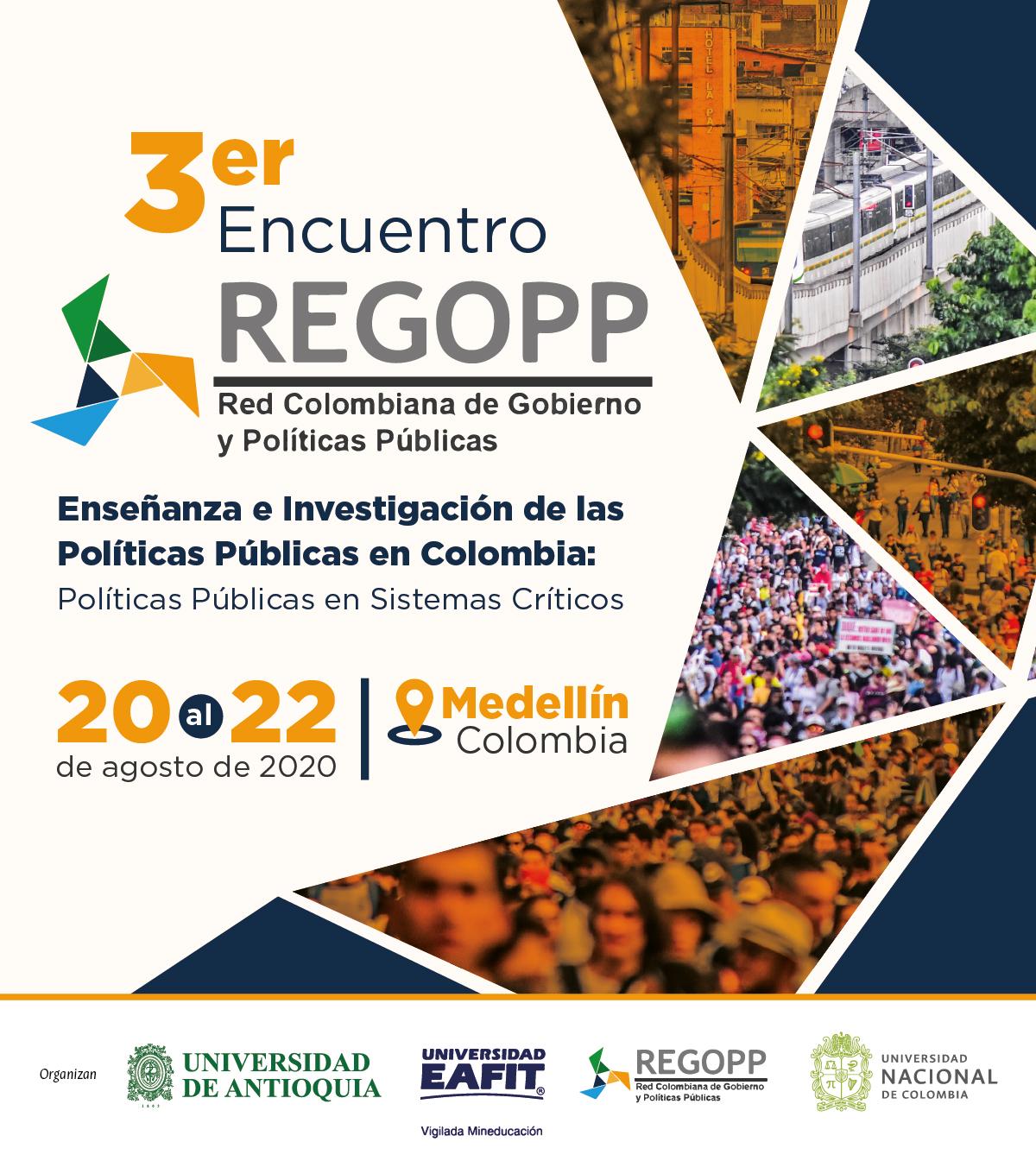 Tercer Encuentro de la Red Colombiana de Gobierno y Poli?ticas Pu?blicas (REGOPP)