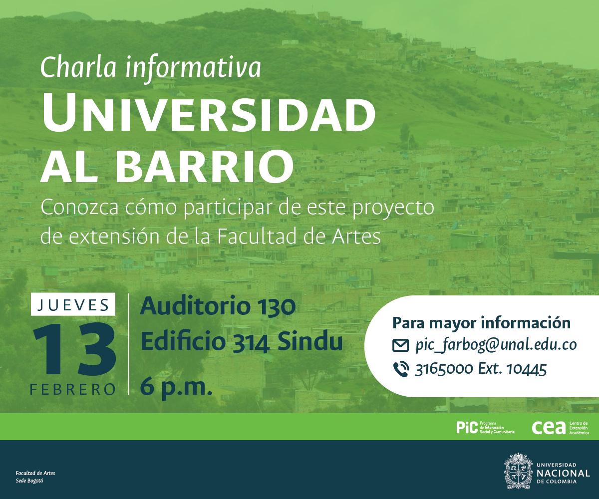 Charla informativa «Universidad al barrio» (Facultad de Artes, UNAL sede Bogotá)
