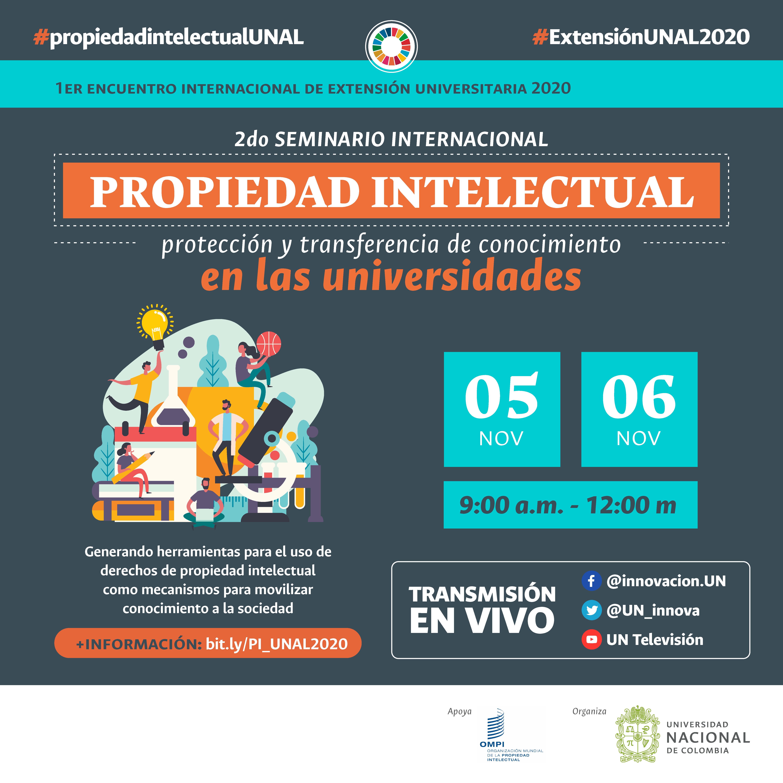 #ExtensiónUNAL2020 /                       #propiedadintelectualUNAL
