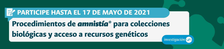 Amnistía colecciones y acceso a recursos genéticos